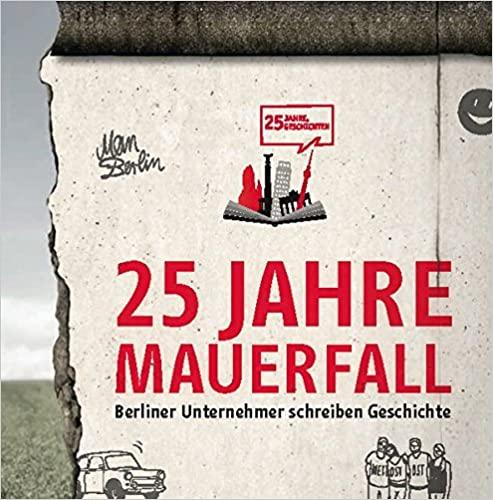 25 Jahre Mauerfall